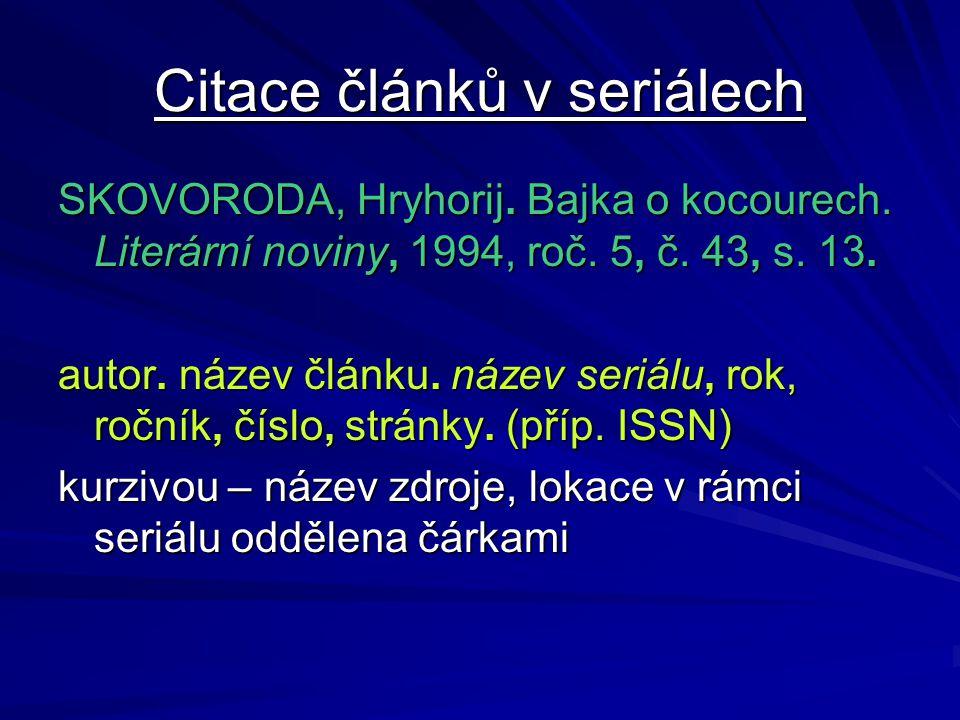 Citace článků v seriálech SKOVORODA, Hryhorij. Bajka o kocourech.