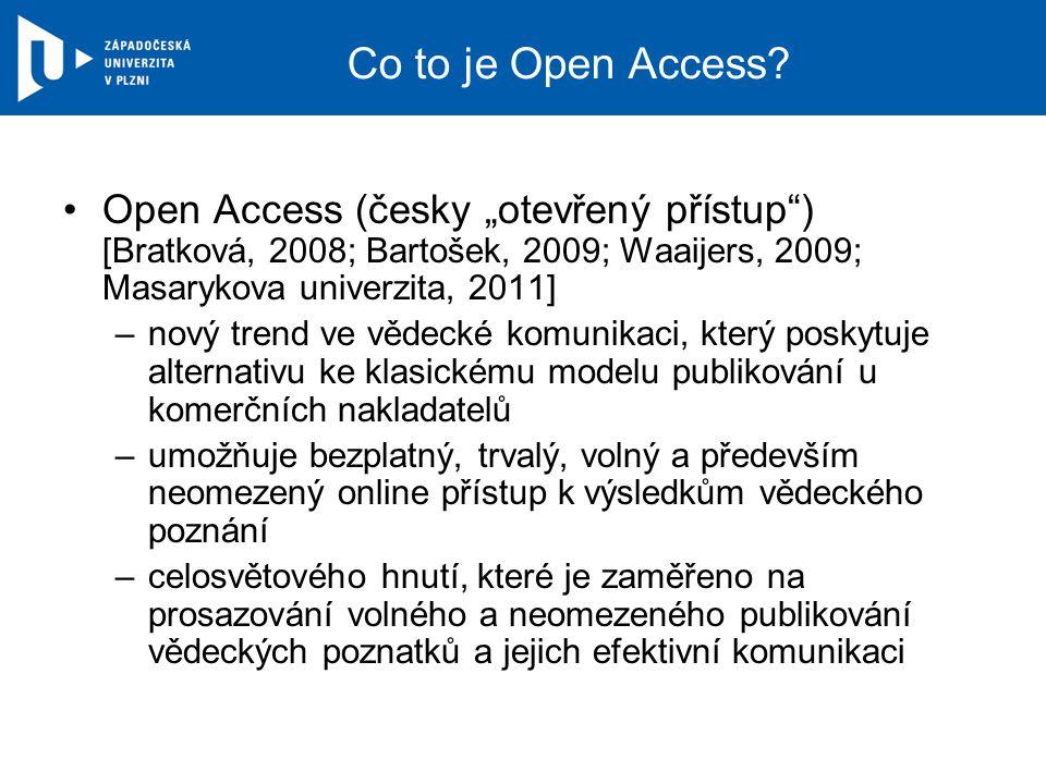 Hnutí OA celosvětové hnutí vznik kolem roku 2003 prosazuje volné a neomezené publikování vědeckých poznatků a jejich efektivní komunikaci základem jsou tři BBB iniciativy: –Budapeštská iniciativa (Budapest Open Access Initiative, BOAI)Budapeštská iniciativa –Prohlášení z Bethesdy o publikování s otevřeným přístupem (Bethesda Statement on Open Access Publishing)Prohlášení z Bethesdy o publikování s otevřeným přístupem –Berlínská deklarace o otevřeném přístup ke znalostem ve vědě a humanitních oborech (Berlin Declaration on Open Access to Knowledge in the Sciences and Humanities) – podepsali významné světové (Harvard) i české vzdělávací instituce (AV ČR, GA ČR a AKVŠ)Berlínská deklarace o otevřeném přístup ke znalostem ve vědě a humanitních oborech každoročně je na celém světě na podporu této iniciativy pořádána propagační akce OA Week – 22.–28.10.