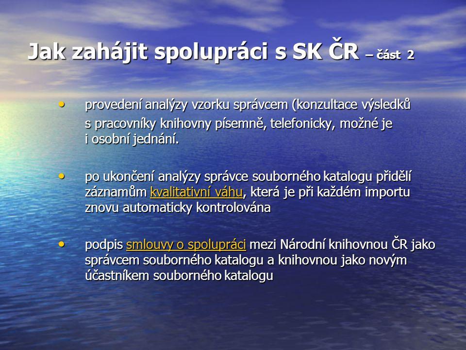 Jak zahájit spolupráci s SK ČR – část 2 provedení analýzy vzorku správcem (konzultace výsledků provedení analýzy vzorku správcem (konzultace výsledků s pracovníky knihovny písemně, telefonicky, možné je i osobní jednání.
