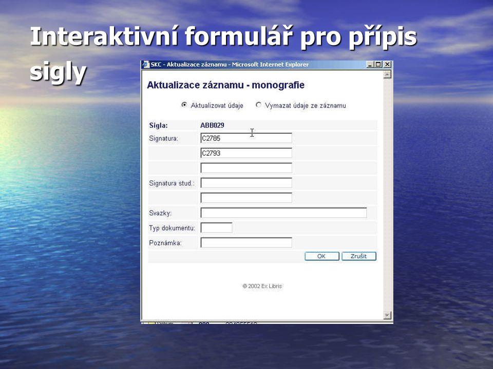 Interaktivní formulář pro přípis sigly