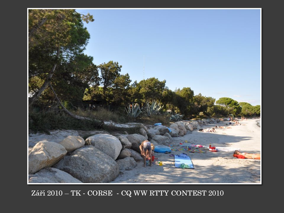 Září 2010 – TK - CORSE - CQ WW RTTY CONTEST 2010