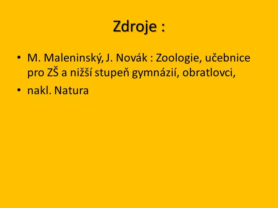 Zdroje : M. Maleninský, J.