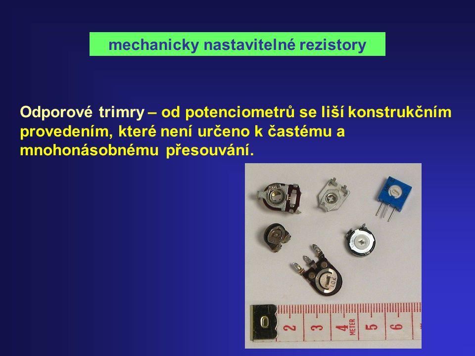 Odporové trimry – od potenciometrů se liší konstrukčním provedením, které není určeno k častému a mnohonásobnému přesouvání. mechanicky nastavitelné r