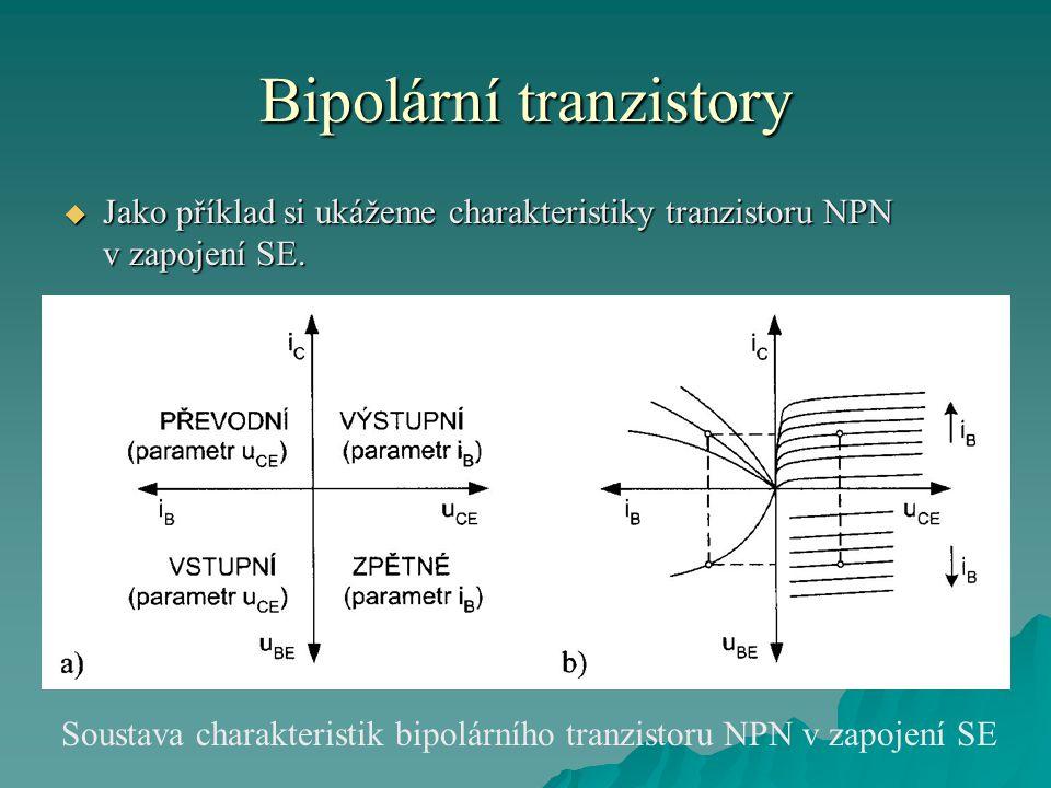 Bipolární tranzistory  Jako příklad si ukážeme charakteristiky tranzistoru NPN v zapojení SE. Soustava charakteristik bipolárního tranzistoru NPN v z