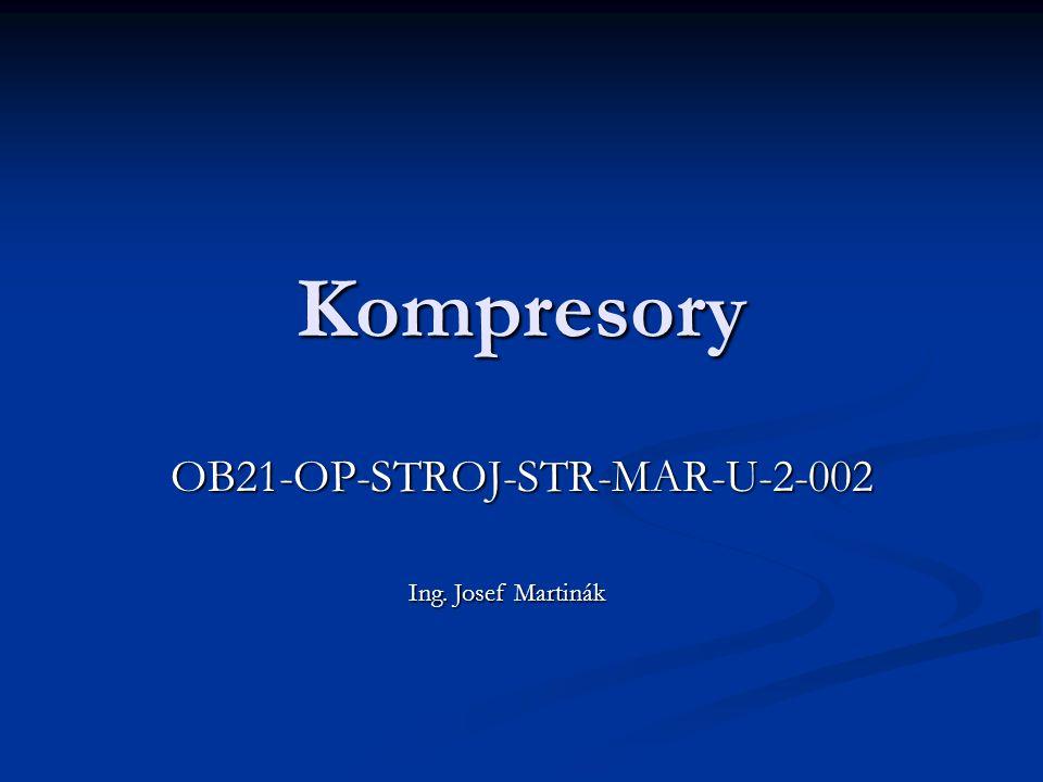 Kompresory Slouží ke stlačování plynů a par Slouží ke stlačování plynů a par vývěvy - p v = 0,1 MPa vývěvy - p v = 0,1 MPa dmýchadla - p v = 0,1 až 0,3 MPa dmýchadla - p v = 0,1 až 0,3 MPa kompresory - p v je vetší než 0,3 MPa kompresory - p v je vetší než 0,3 MPa Jednostupňové Jednostupňové Vícestupňové Vícestupňové