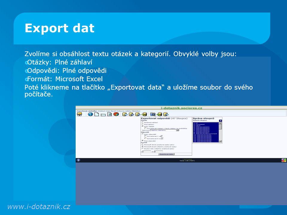 Export dat Zvolíme si obsáhlost textu otázek a kategorií.