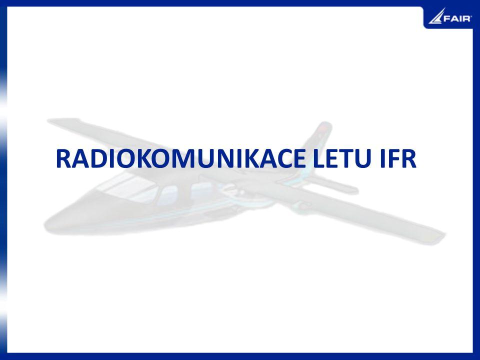 RADIOKOMUNIKACE LETU IFR