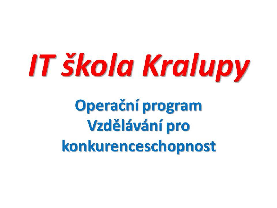 IT škola Kralupy Operační program Vzdělávání pro konkurenceschopnost