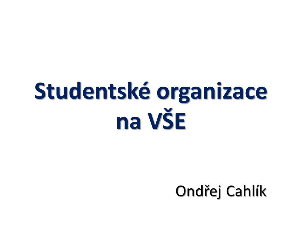 Studentské organizace na VŠE Ondřej Cahlík