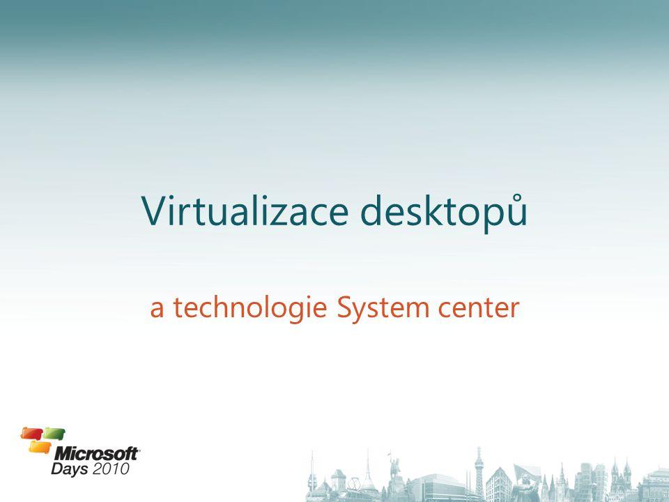 Závěr Evoluce k centralizovanému desktopu vede přes VDI VDI se hodí do většiny společnosti, ale ne na každé PC.