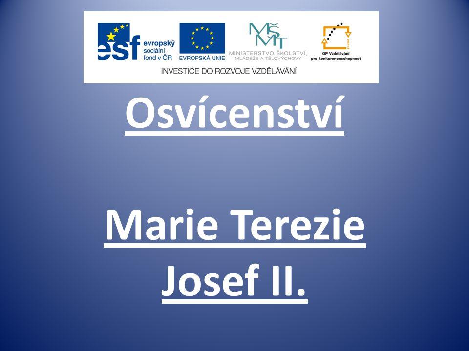 Osvícenství Marie Terezie Josef II.