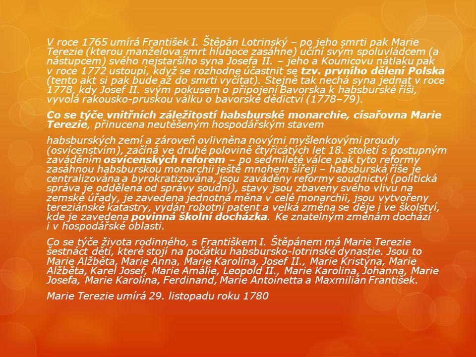 Reformy Marie Terezie  Za vlády Marie Terezie došlo k významným reformám v soudnictví, finančnictví a školství, k celním úpravám, k zakládání manufaktur a k rozvoji průmyslové výroby.