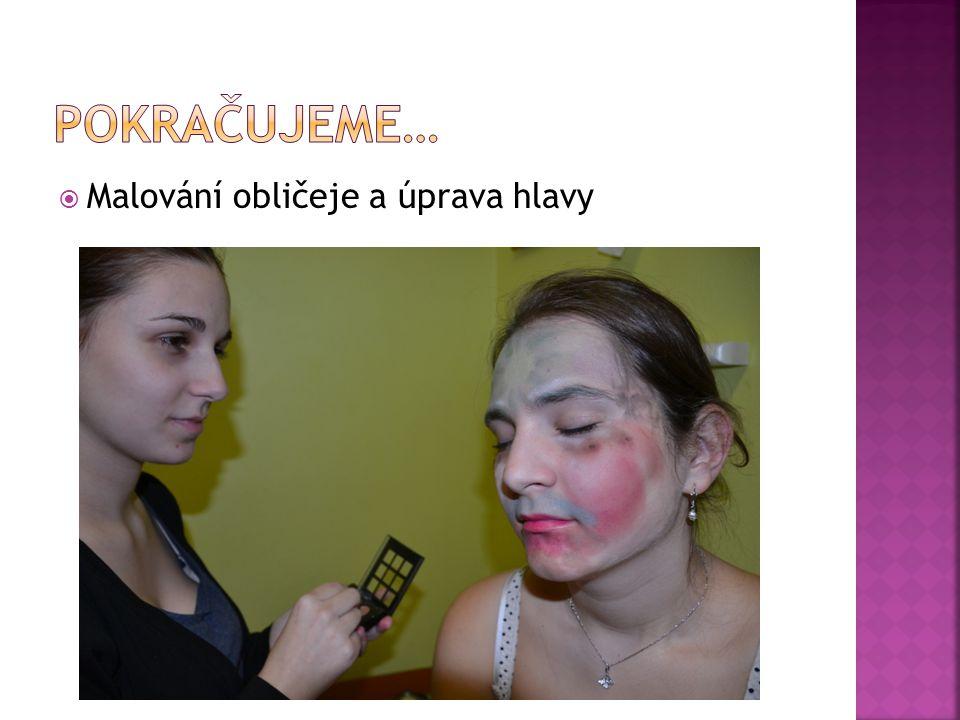  Malování obličeje a úprava hlavy
