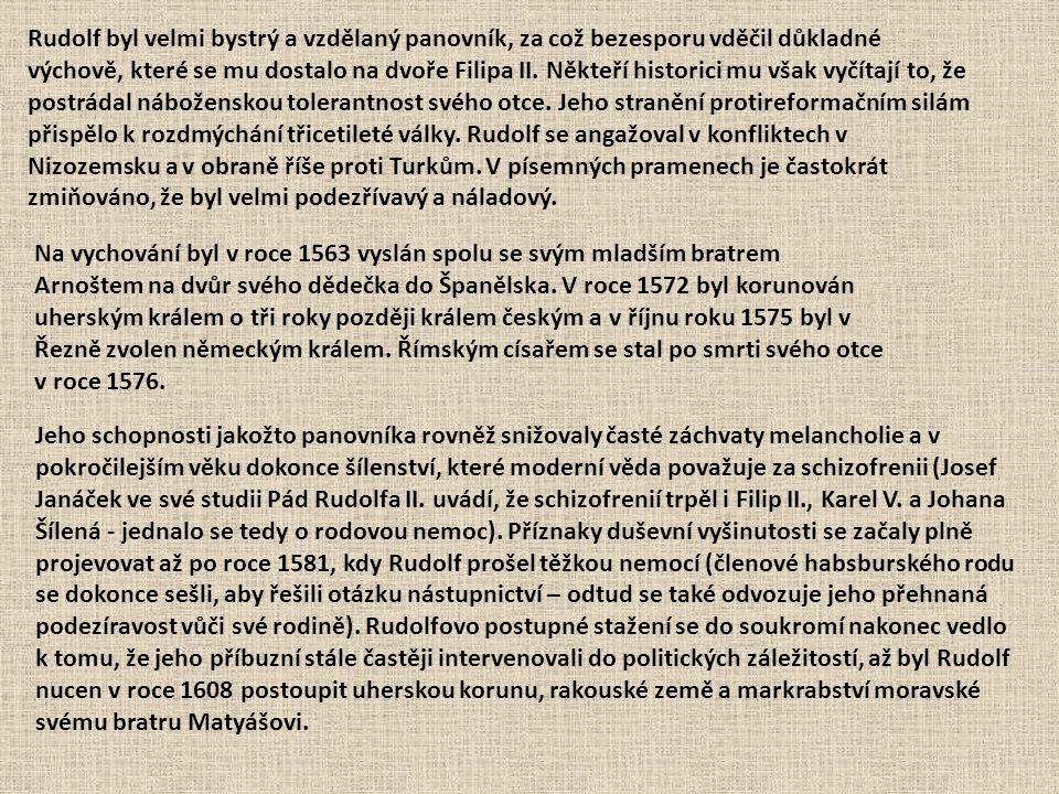 Rudolf se snažil získat podporu alespoň v českých zemích, a tak v roce 1609 vydal svůj Majestát – dokument slibující náboženské svobody českým stavům.