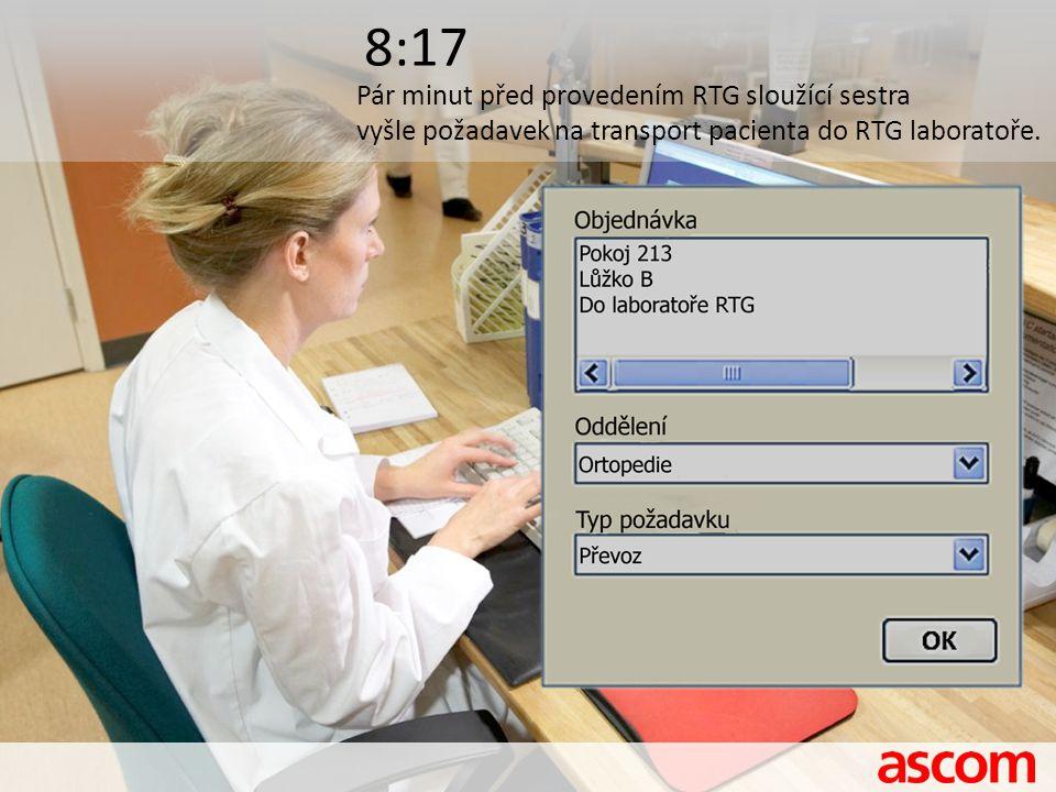 8:17 Pár minut před provedením RTG sloužící sestra vyšle požadavek na transport pacienta do RTG laboratoře.