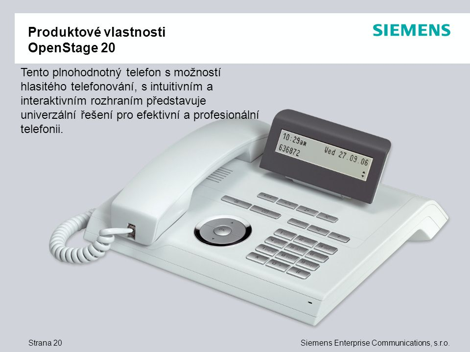 Strana 20Siemens Enterprise Communications, s.r.o.