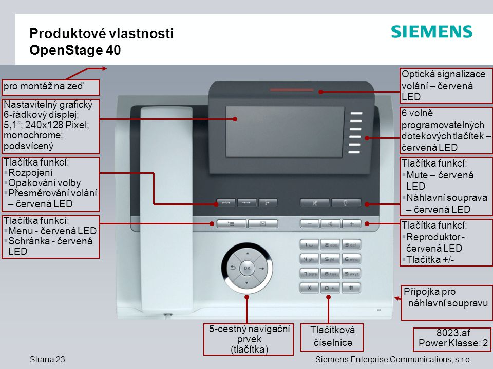 Strana 23Siemens Enterprise Communications, s.r.o.