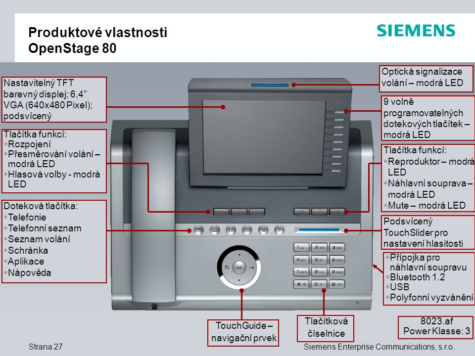 Strana 27Siemens Enterprise Communications, s.r.o.