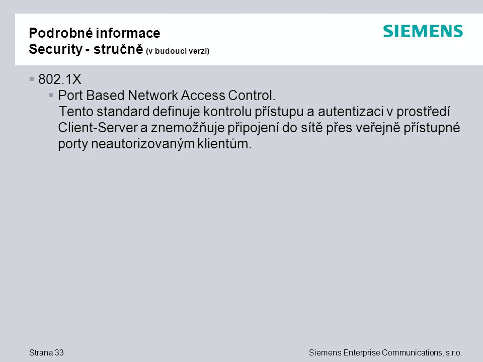 Strana 33Siemens Enterprise Communications, s.r.o.