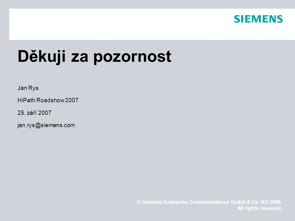 © Siemens Enterprise Communications GmbH & Co.KG 2006.