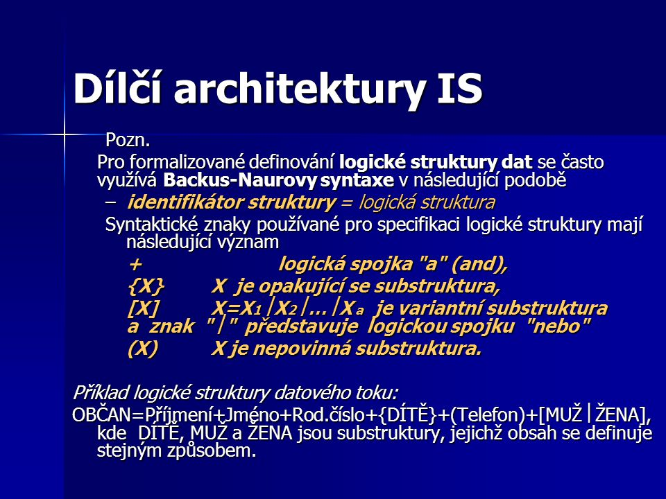 Dílčí architektury IS 3.Datová architektura 3.