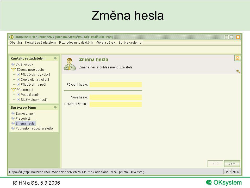 IS HN a SS, 5.9.2006 Změna hesla
