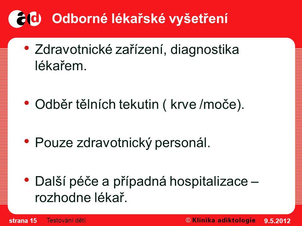 Odborné lékařské vyšetření Zdravotnické zařízení, diagnostika lékařem.