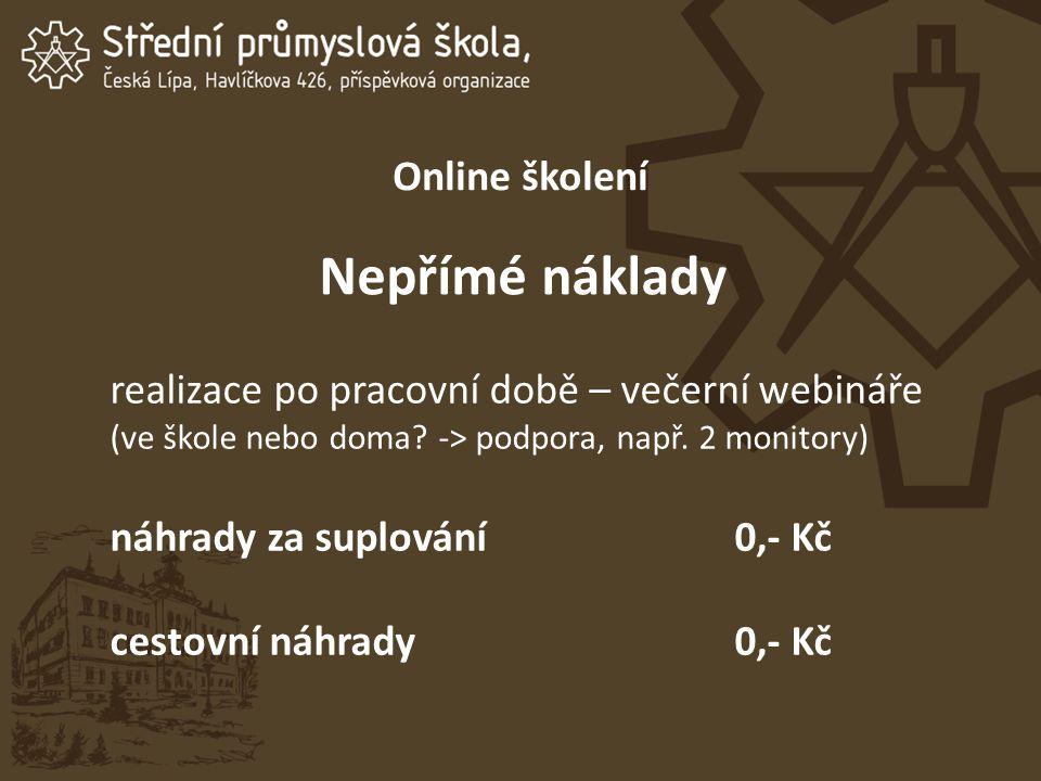 Online školení Nepřímé náklady realizace po pracovní době – večerní webináře (ve škole nebo doma.