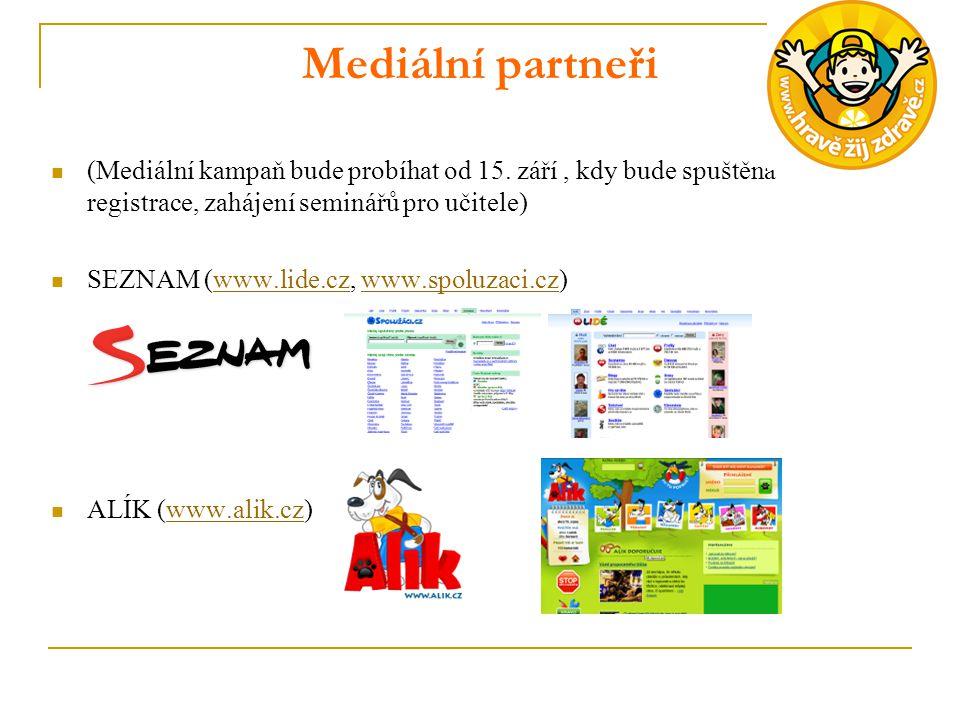 Mediální partneři (Mediální kampaň bude probíhat od 15. září, kdy bude spuštěna registrace, zahájení seminářů pro učitele) SEZNAM (www.lide.cz, www.sp