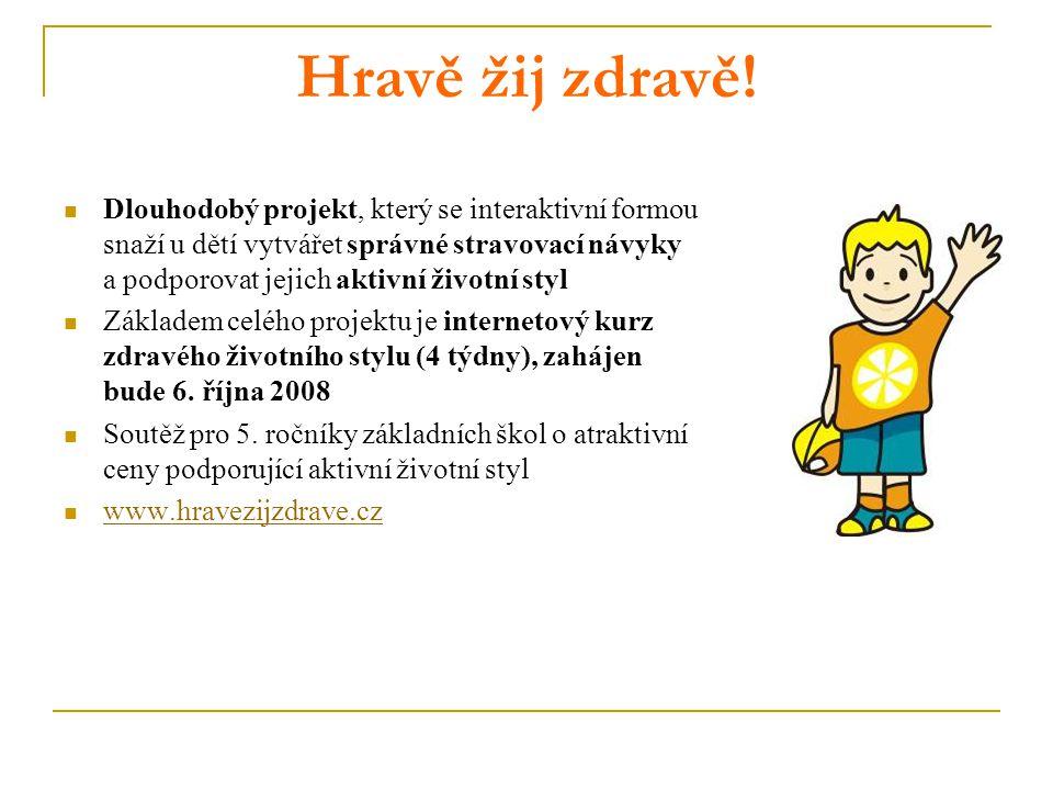 Hravě žij zdravě! Dlouhodobý projekt, který se interaktivní formou snaží u dětí vytvářet správné stravovací návyky a podporovat jejich aktivní životní
