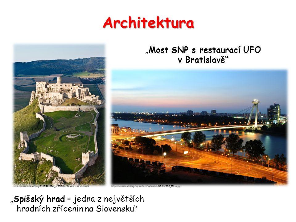 """Architektura """"Most SNP s restaurací UFO v Bratislavě """"Spišský hrad – jedna z největších hradních zřícenin na Slovensku http://photo.vivo.sk/jpeg/7936/229804/_n/5f59b0e/Spissky-hrad-z-lietadlahttp://nahodsa.sk/blog/wp-content/uploads/2013/03/DSC_6521a.jpg"""