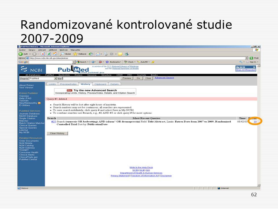 62 Randomizované kontrolované studie 2007-2009