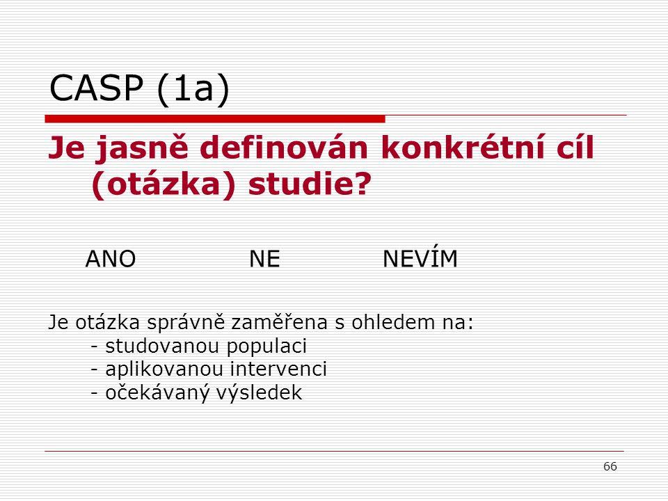 66 CASP (1a) Je jasně definován konkrétní cíl (otázka) studie.