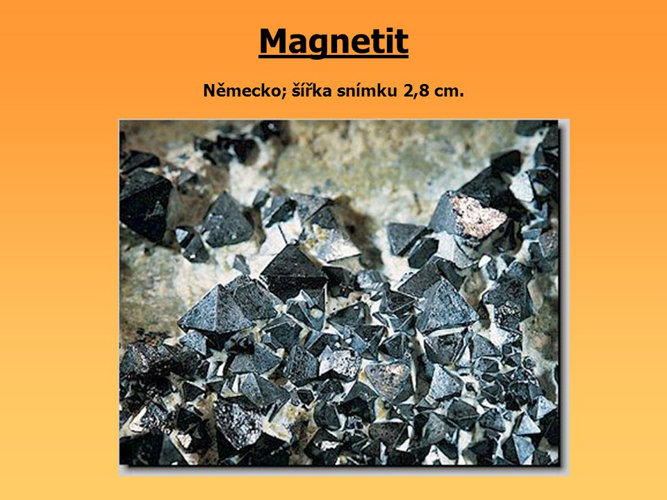 Magnetit Německo; šířka snímku 2,8 cm.