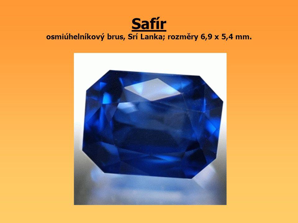 Safír osmiúhelníkový brus, Srí Lanka; rozměry 6,9 x 5,4 mm.