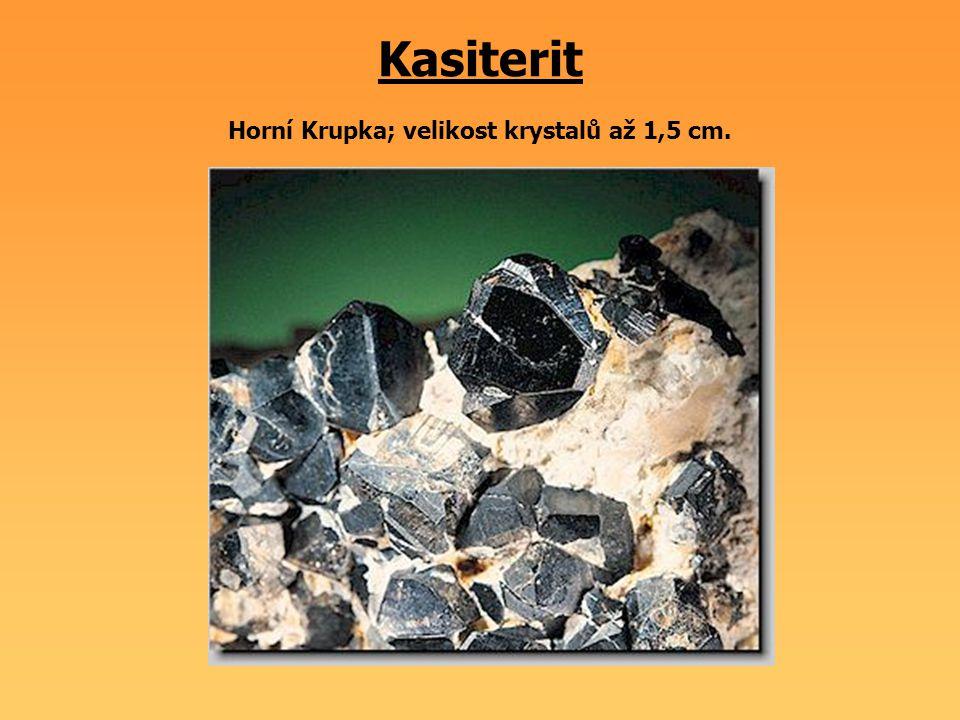 Kasiterit Horní Krupka; velikost krystalů až 1,5 cm.