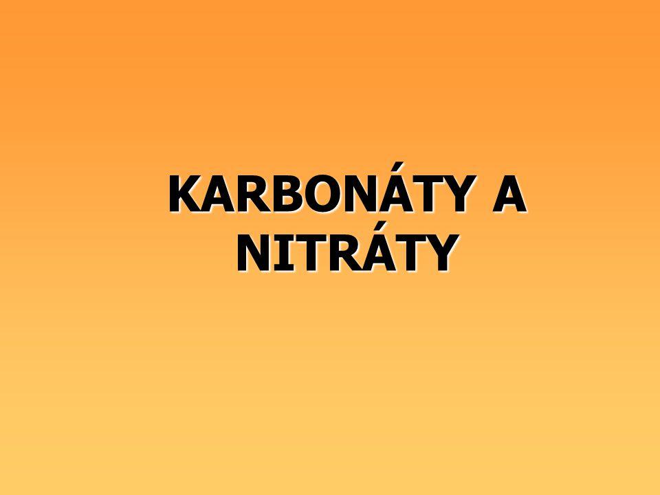 KARBONÁTY A NITRÁTY