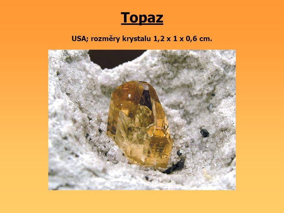 Topaz USA; rozměry krystalu 1,2 x 1 x 0,6 cm.