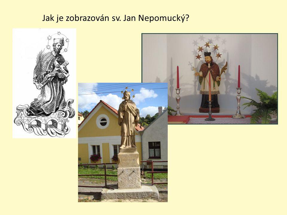 Jak je zobrazován sv. Jan Nepomucký?