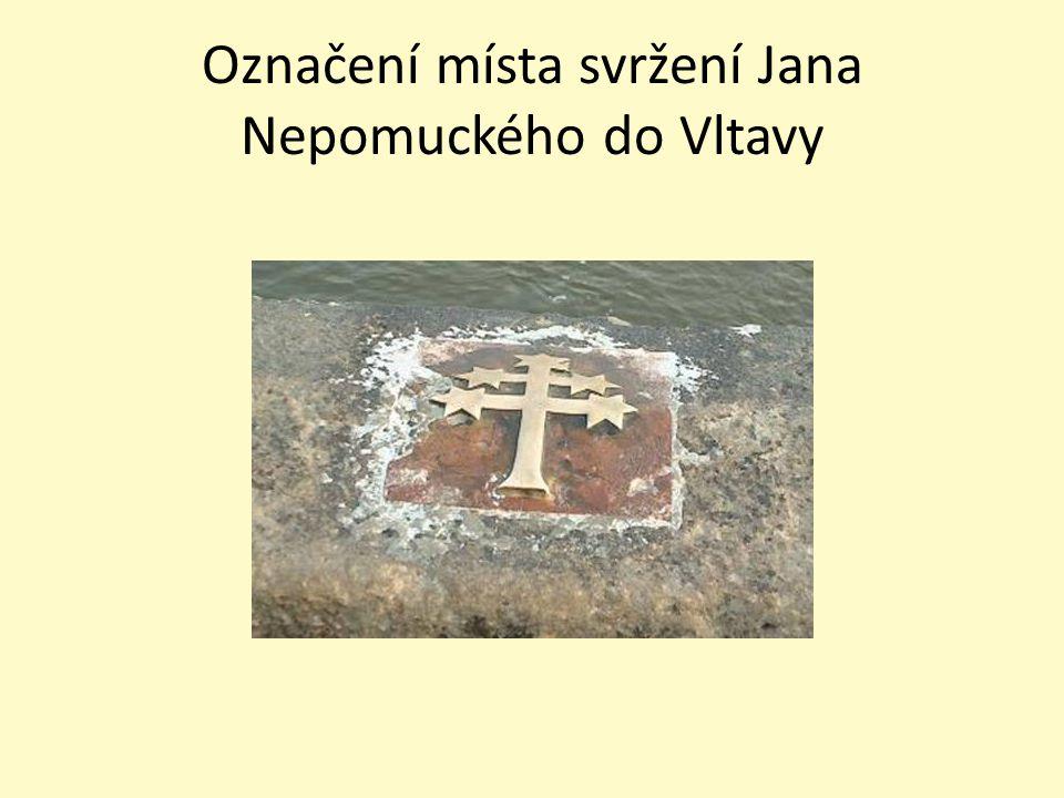 Označení místa svržení Jana Nepomuckého do Vltavy