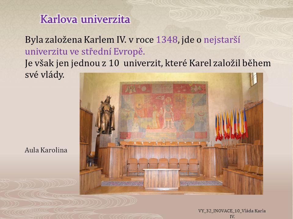 Byla založena Karlem IV.v roce 1348, jde o nejstarší univerzitu ve střední Evropě.