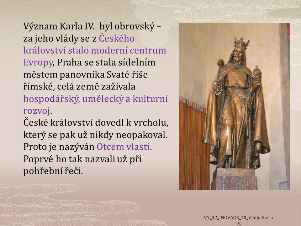 Význam Karla IV.