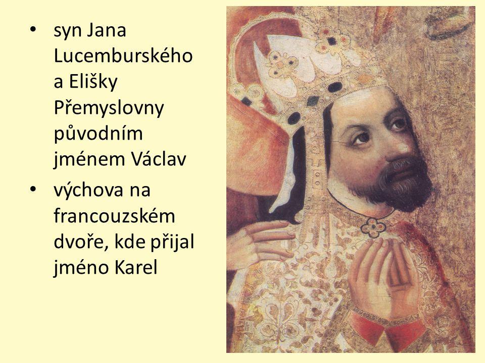 uměl číst a psát, hovořil latinsky, německy, italsky, francouzsky i česky Jan Lucemburský pobýval spíše zahraničí, a tak když se Karel do Čech vrátil našel zemi zpustošenou a zchudlou správy českých zemí se ujal jako markrabě moravský povýšil pražské biskupství na arcibiskupství v roce 1346 byl zvolen římským králem a následně korunován na českého krále roku 1348 založil pražskou univerzitu