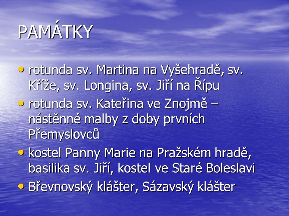 PAMÁTKY rotunda sv. Martina na Vyšehradě, sv. Kříže, sv.