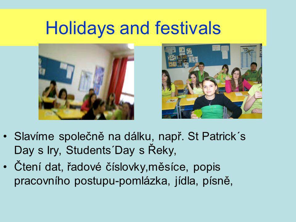 Holidays and festivals Slavíme společně na dálku, např.