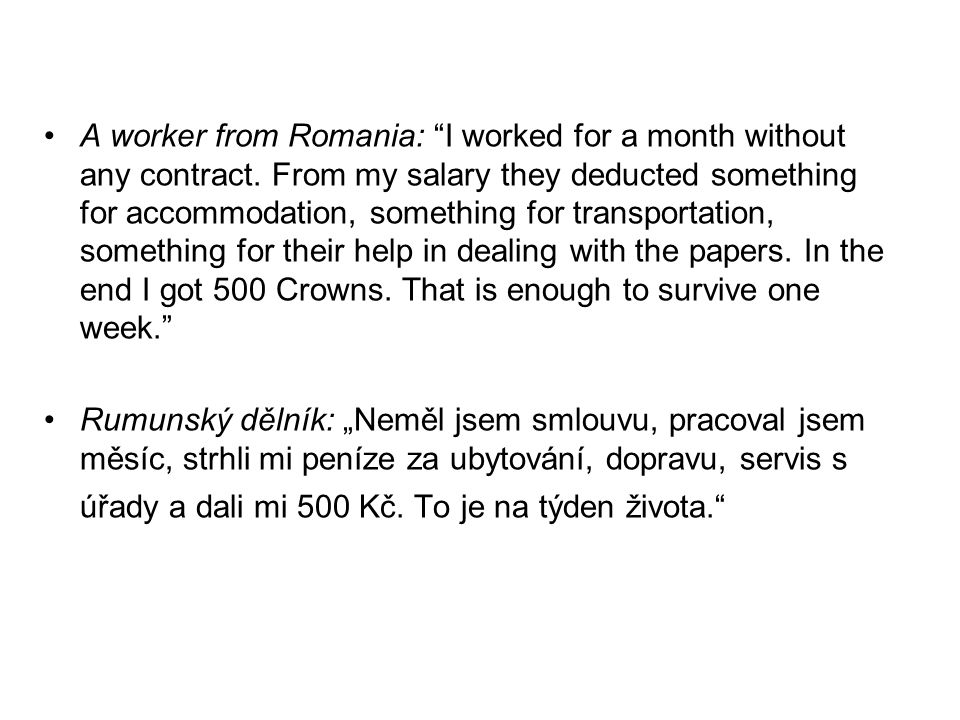 A worker from Romania: I worked for a month without any contract.