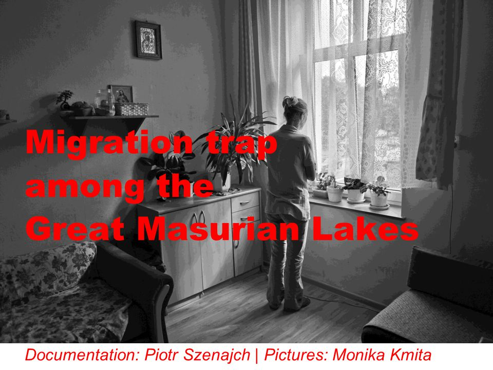 Migration trap among the Great Masurian Lakes Documentation: Piotr Szenajch | Pictures: Monika Kmita
