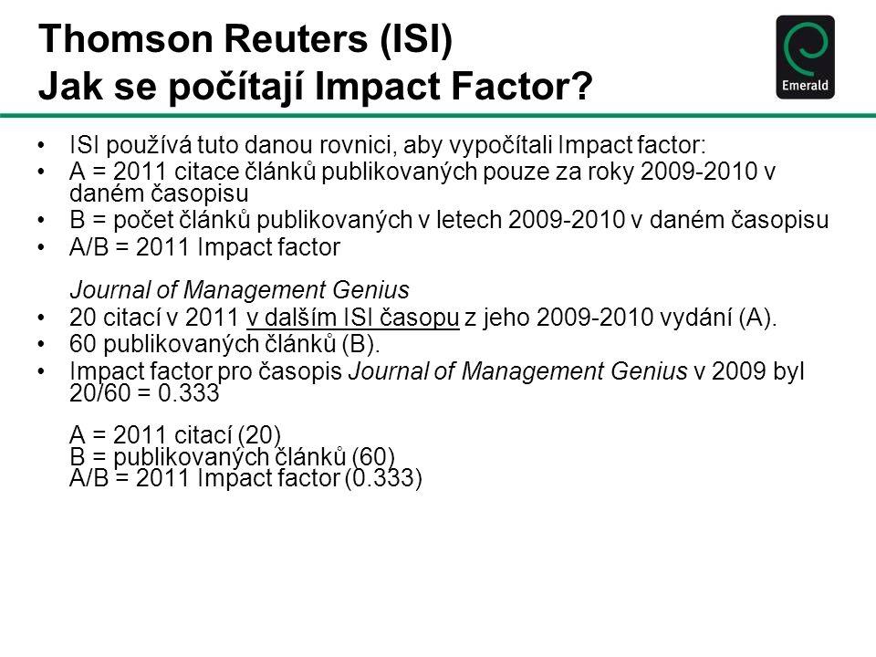 Thomson Reuters (ISI) Jak se počítají Impact Factor.
