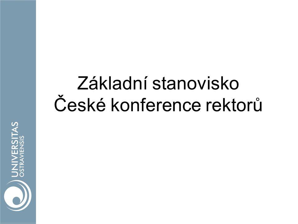 Základní stanovisko České konference rektorů