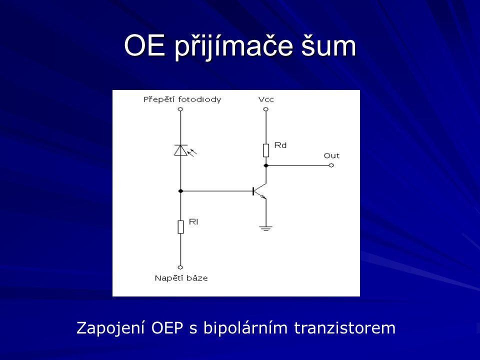 OE přijímače šum Zapojení OEP s bipolárním tranzistorem